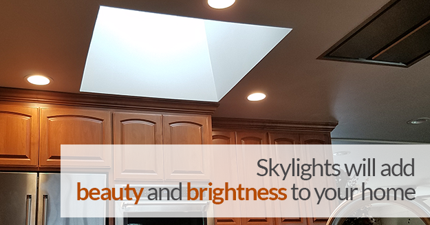 kitchen with skylight, with the words, Skylights will add beauty and brightness to your home